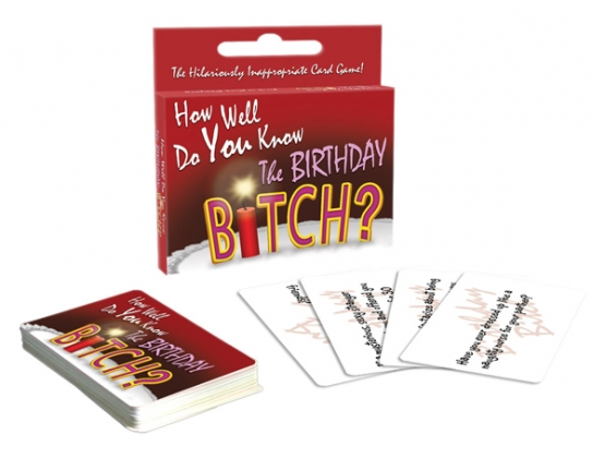 How Well Do  You Know Birthday Bitch Game